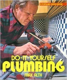 Do it yourself plumbing a popular science book by max alth 1986 do it yourself plumbing a popular science book by max alth 1986 05 03 hardcover 1750 solutioingenieria Gallery