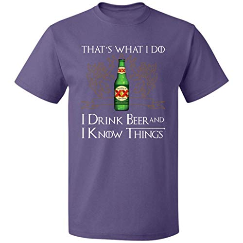That's What I Do I Drink Beer and I Know Thing Unisex T Shirt Dos-Equis for Mens Womens Up to 5XL (Purple - S)