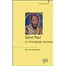 SAINT-PAUL LE TÉMOIGNAGE MYSTIQUE