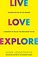 Part travel memoir, part self-help book, Live, Love, Explore is a guide to finding meaning and adventure in your everyday life and discovering the road you were always meant to walk.  By bestselling author, Leon Logothetis, from the Netflix S...