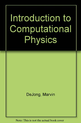 Introduction to Computational Physics