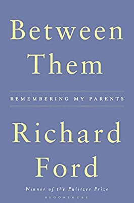 Between Them Amazonde Richard Ford Fremdsprachige Bücher