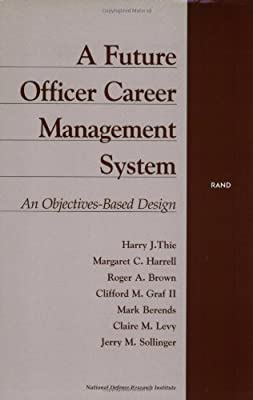 A Future Officer Career Management System: An Objectives-Based Design