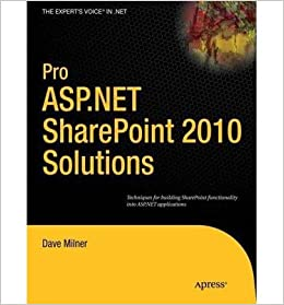Pro ASP.NET Sharepoint 2010 Solutions: Techniques for Building SharePoint Functionality into ASP.NET Applications (Expert's Voice in .Net) (Paperback) - Common