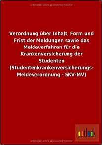 Studentenkrankenversicherungs Meldeverordnung