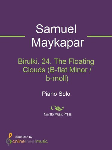 Birulki. 24. The Floating Clouds (B-flat Minor / b-moll)