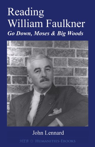 Reading William Faulkner: 'Go Down, Moses' & 'Big Woods' (Literature Insights)