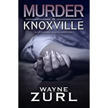 Murder in Knoxville: A Collection of Sam Jenkins Mysteries