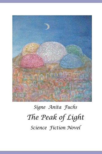Download The Peak of Light: Science Fiction Novel PDF