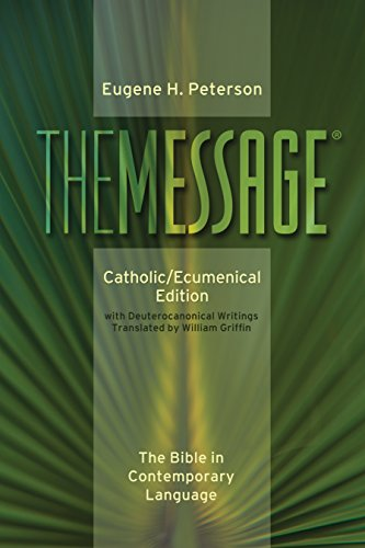 The Message: Catholic/Ecumenical Edition: The Bible in Contemporary Language by Tyndale House Publishers