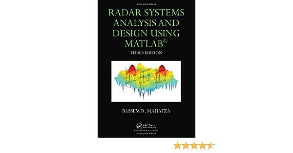Radar Systems Analysis and Design Using MATLAB: Bassem R  Mahafza