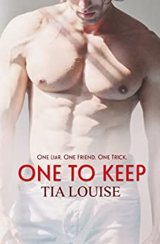 One to Keep (Patrick & Elaine) (One to Hold Book 2) by [Louise, Tia]