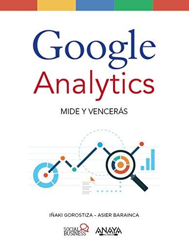 Google Analytics. Mide Y Vencerás