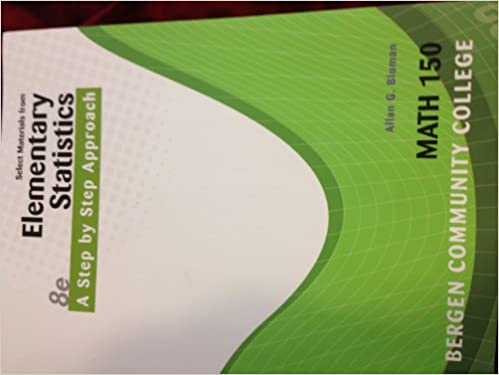 Elementary Statistics 8e A Step By Step Approach Limited Edition