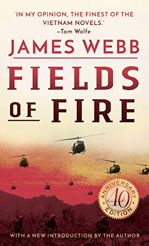 Fields of Fire: A Novel by [Webb, James]