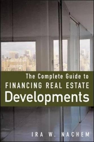 The Complete Guide to Financing Real Estate Developments