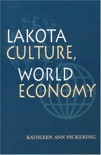 Lakota Culture, World Economy