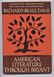 American Literature Through Bryant, 1585-1830, Richard Beale Davis, 0390254509