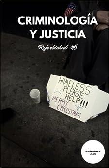 Criminología Y Justicia: Refurbished #6 por Daniel Briggs epub