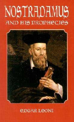 Nostradamus and His Prophecies (Dover Occult)