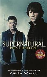 Supernatural: Nevermore (Supernatural Series)
