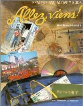 Allez, Viens!: Holt French Level 1 Practice and Activity Book