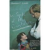 In Spite of My Resistance, I've Learned from Children, Thomas C. Lovitt, 0675085284