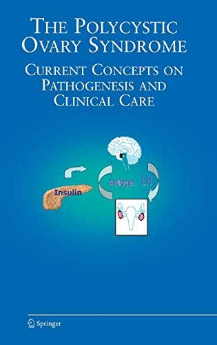 The Polycystic Ovary Syndrome: Current Concepts on Pathogenesis and Clinical Care (Endocrine Updates)