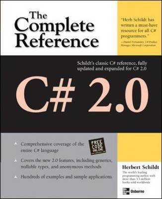 [C# 2.0: The Complete Reference] (By: Herbert Schildt) [published: January, 2006]