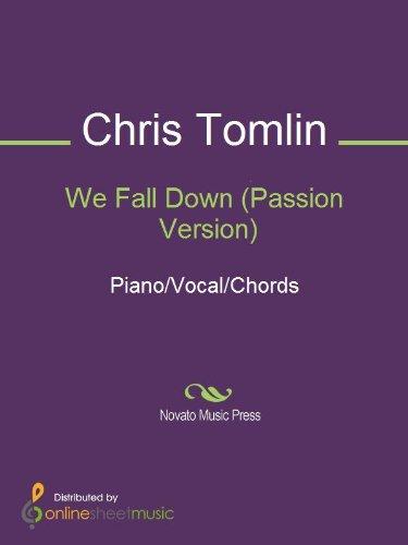 Amazon.com: We Fall Down (Passion Version) eBook: Chris Tomlin ...
