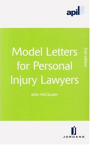 Apil Model Letters For Personal Injury Lawyers  Second Edition
