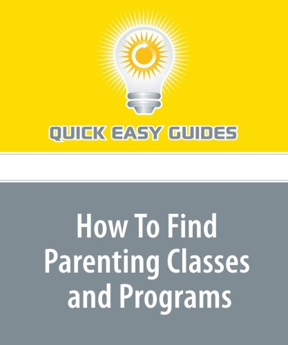 Download How To Find Parenting Classes and Programs ebook