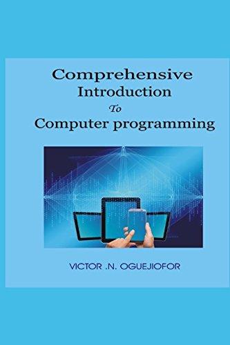 Comprehensive Introduction To Computer Programming pdf epub