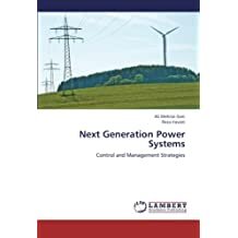 Next Generation Power Systems: Control and Management Strategies