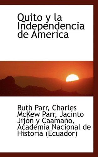 Quito y La Independencia de America pdf