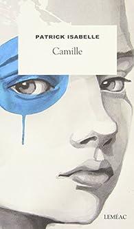 Camille par Patrick Isabelle