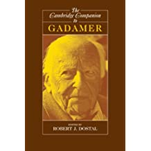 The Cambridge Companion to Gadamer