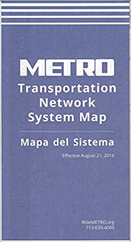 Houston Texas Subway Map.Metro Transportation Network System Map Mapa Del Sistema Houston