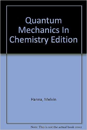 Book Quantum Mechanics In Chemistry Edition