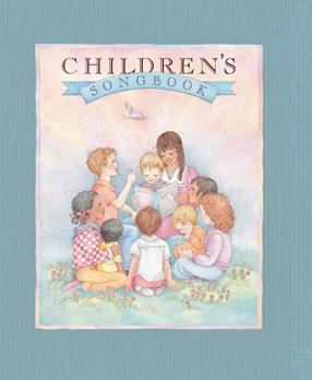Children's Songbook (The Church of Jesus Christ of Latter-Day Saints) (Childrens Jesus Songs)