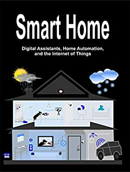 Smart Home Assistants Automation Internet ebook