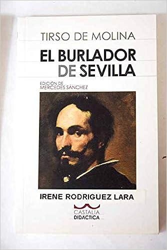 El burlador de Sevilla . (CASTALIA DIDACTICA. C/D.): Amazon.es: Mercedes Sánchez Sánchez, Tirso de Molina: Libros