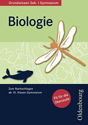Oldenbourg Grundwissen - Biologie: Grundwissen Biologie