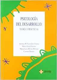 Psicología del desarrollo: Teoría y prácticas: Amazon.es