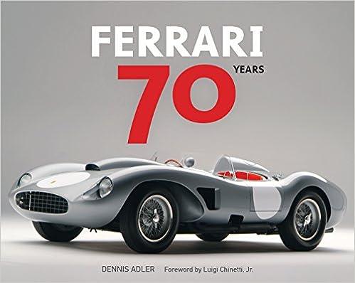 Ferrari 70 Years por Dennis Adler epub