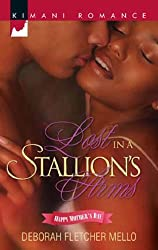 Lost in a Stallion's Arms (Mills & Boon Kimani) (The Stallion Brothers, Book 3)
