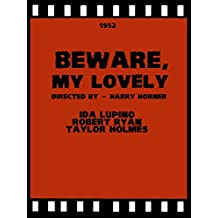 Beware, My Lovely