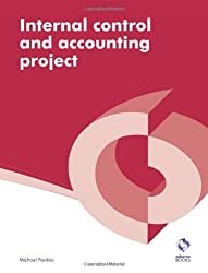 Internal Control and Accounting Project (AAT Accounting - Level 4 Diploma in Accounting)
