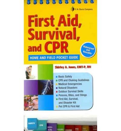 Read Online First Aid, Survival and CPR: Home and Field Pocket Guide (Spiral bound) - Common ebook