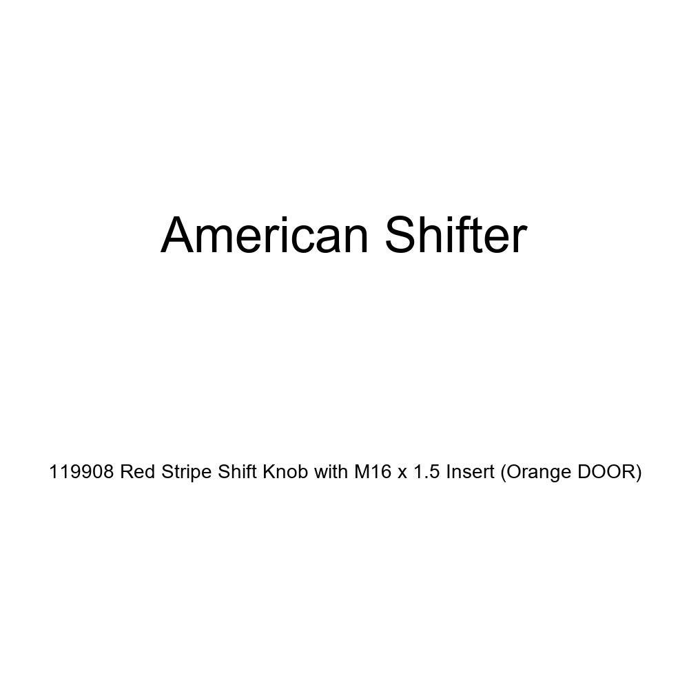American Shifter 119908 Red Stripe Shift Knob with M16 x 1.5 Insert Orange Door